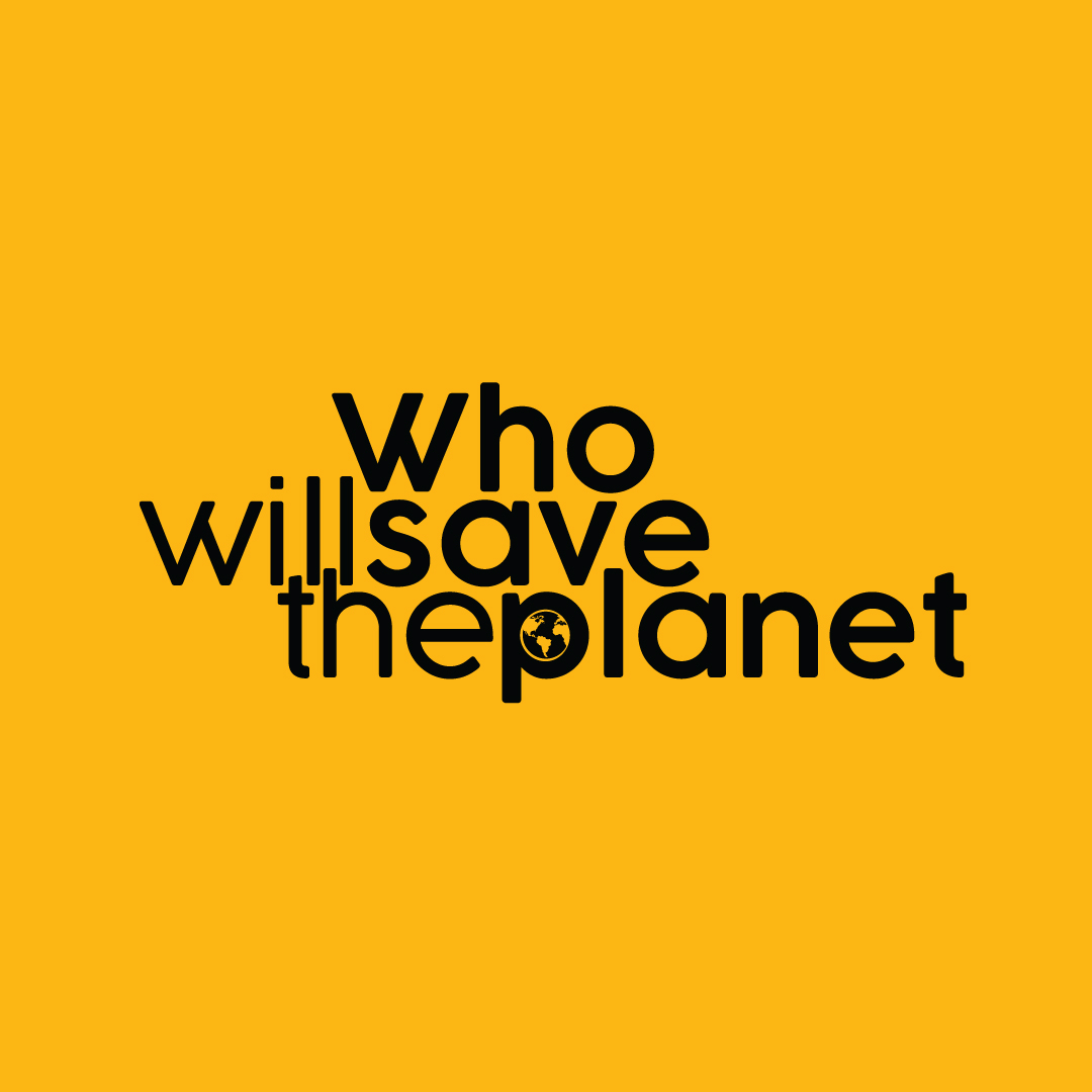 WHO WILL SAVE THE PLANET LOGO